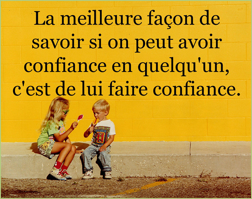 La confiance – citation positive